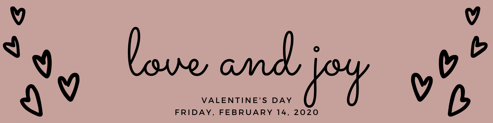 valentine's day is Friday February 14, 2020